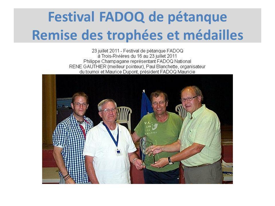 Festival FADOQ de pétanque Remise des trophées et médailles