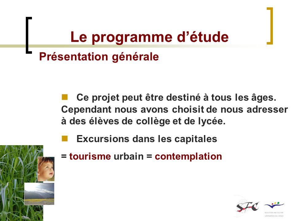 Le programme détude Lexcursion Nous préconisons une répartition du travail en trois étapes Avant : préparation Pendant : déroulement Après : objet du guide dévaluation