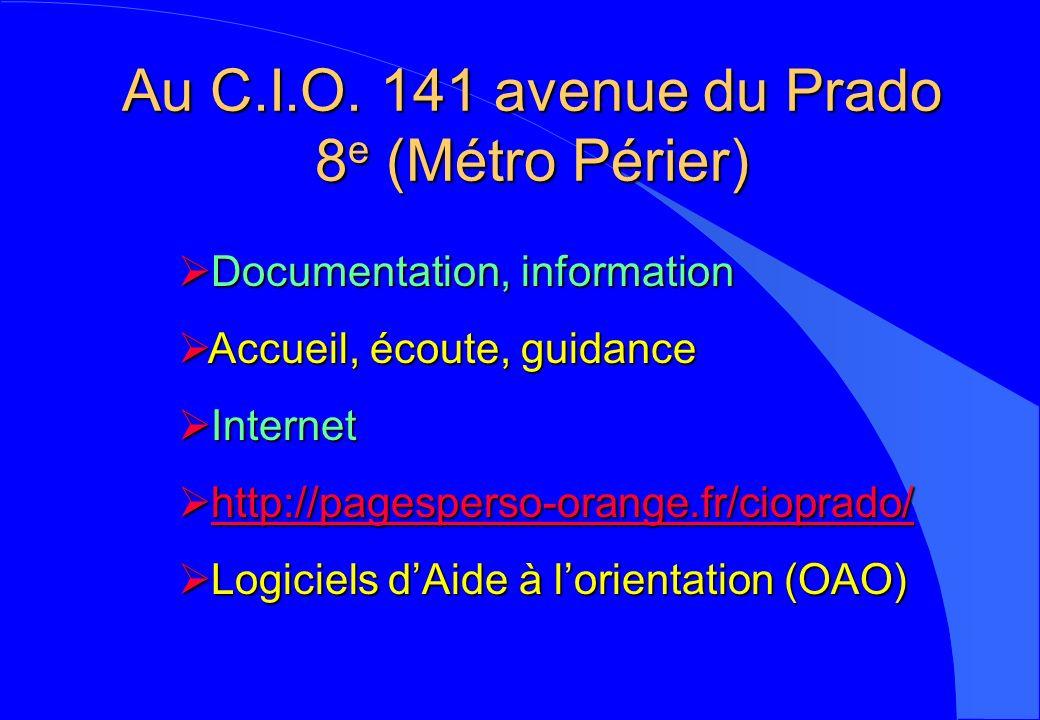 Au C.I.O. 141 avenue du Prado 8 e (Métro Périer) Documentation, information Documentation, information Accueil, écoute, guidance Accueil, écoute, guid