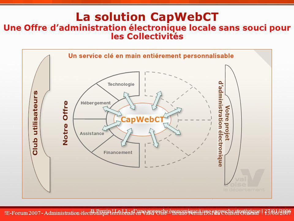 !E-Forum 2007 - Administration électronique territoriale en Val dOise – Bruno Perrin DSI du Conseil Général ! 13/06/2007 B.Perrin ! Le LL: dune approc