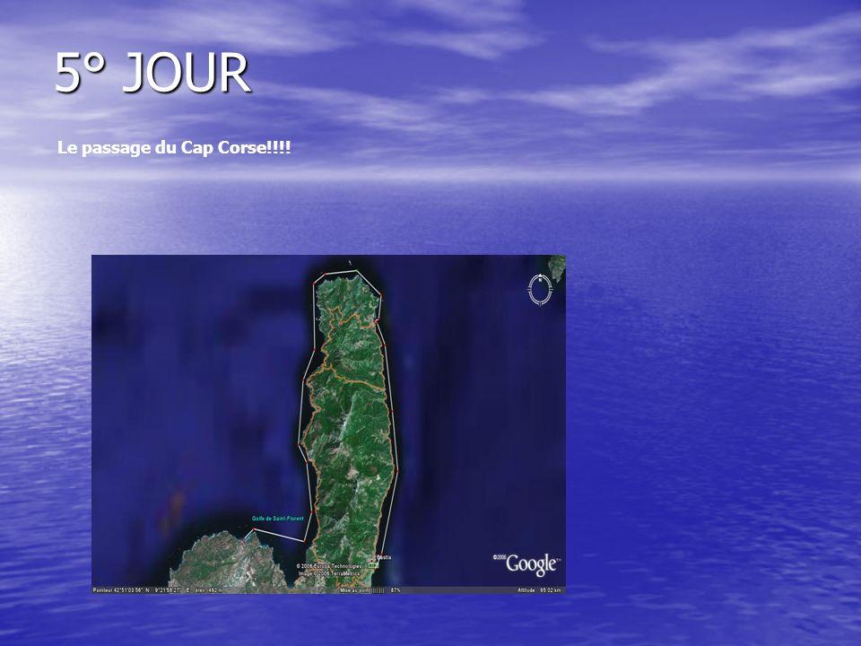 5° JOUR Le passage du Cap Corse!!!!