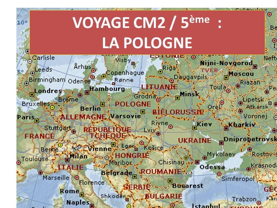 VOYAGE CM2 / 5 ème : LA POLOGNE