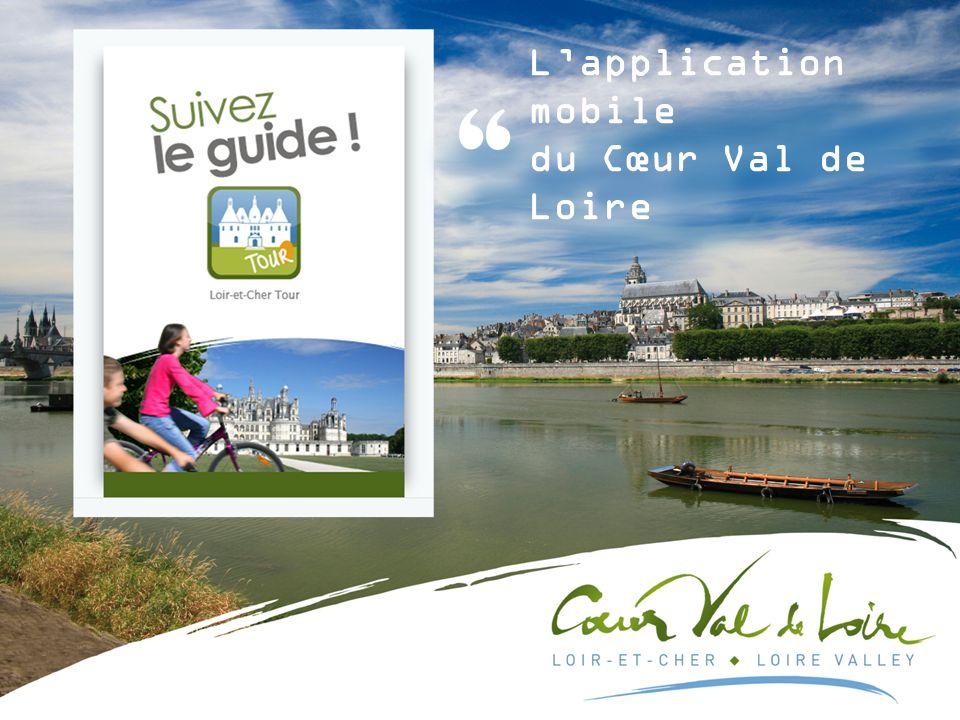 Lapplication mobile du Cœur Val de Loire