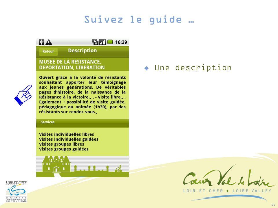 11 Une description Suivez le guide …