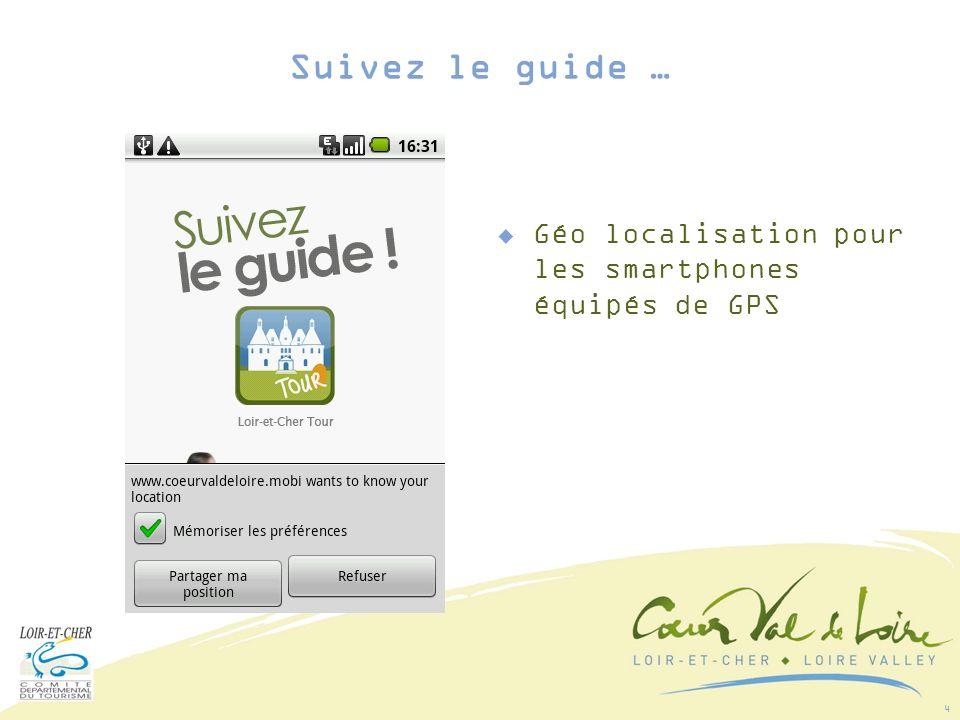 15 La possibilité de donner votre avis pour partager avec la communauté du Cœur Val de Loire Suivez le guide …