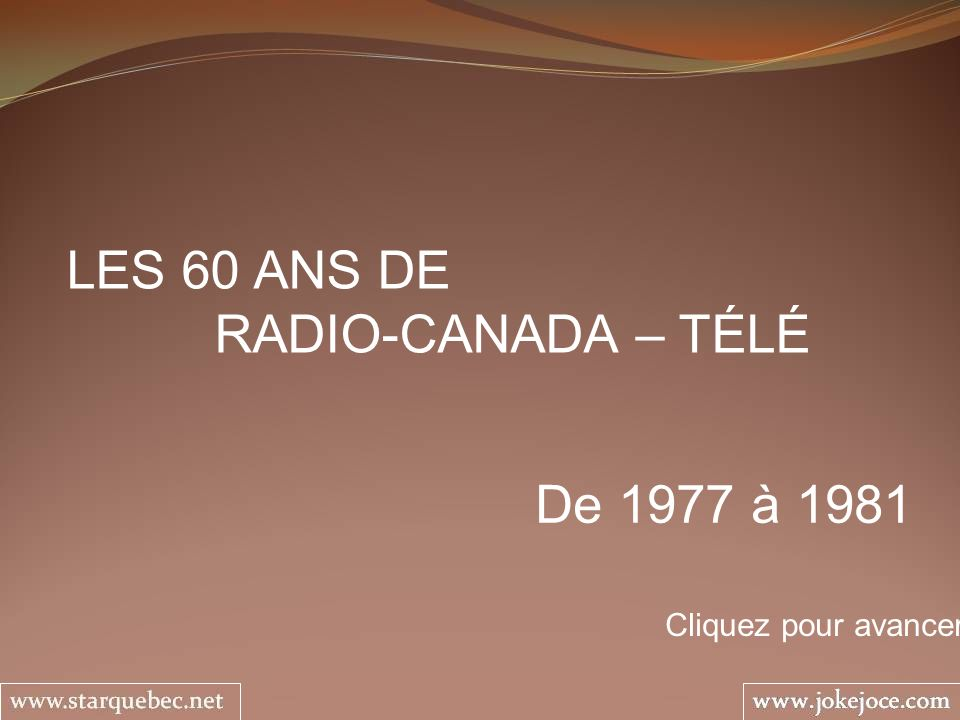 1978 – 1984 TERRE HUMAINE Sylvie Léonard et Jean Duceppe Dautres intrigues se succèdent au fil des ans.