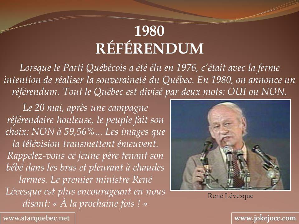 1980 RÉFÉRENDUM René Lévesque Lorsque le Parti Québécois a été élu en 1976, cétait avec la ferme intention de réaliser la souveraineté du Québec. En 1