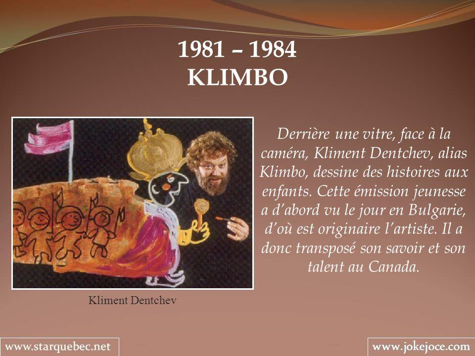 1981 – 1984 KLIMBO Kliment Dentchev Derrière une vitre, face à la caméra, Kliment Dentchev, alias Klimbo, dessine des histoires aux enfants. Cette émi