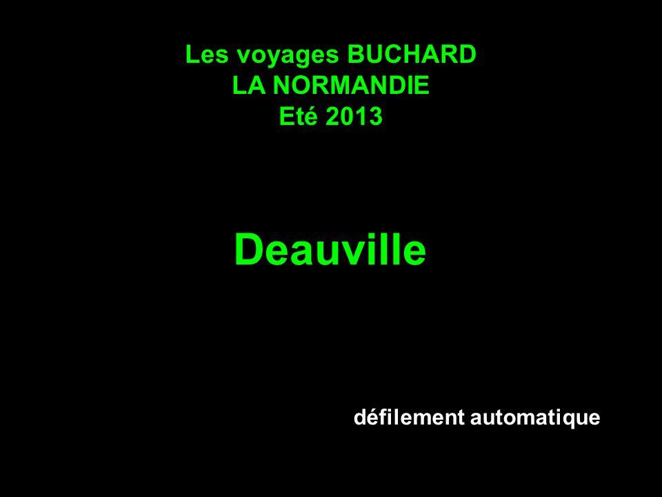 Les voyages BUCHARD LA NORMANDIE Eté 2013 Deauville défilement automatique