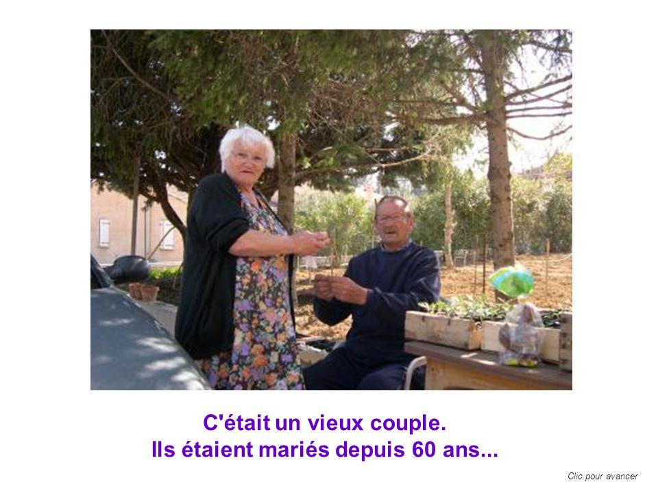 C était un vieux couple. Ils étaient mariés depuis 60 ans... Clic pour avancer
