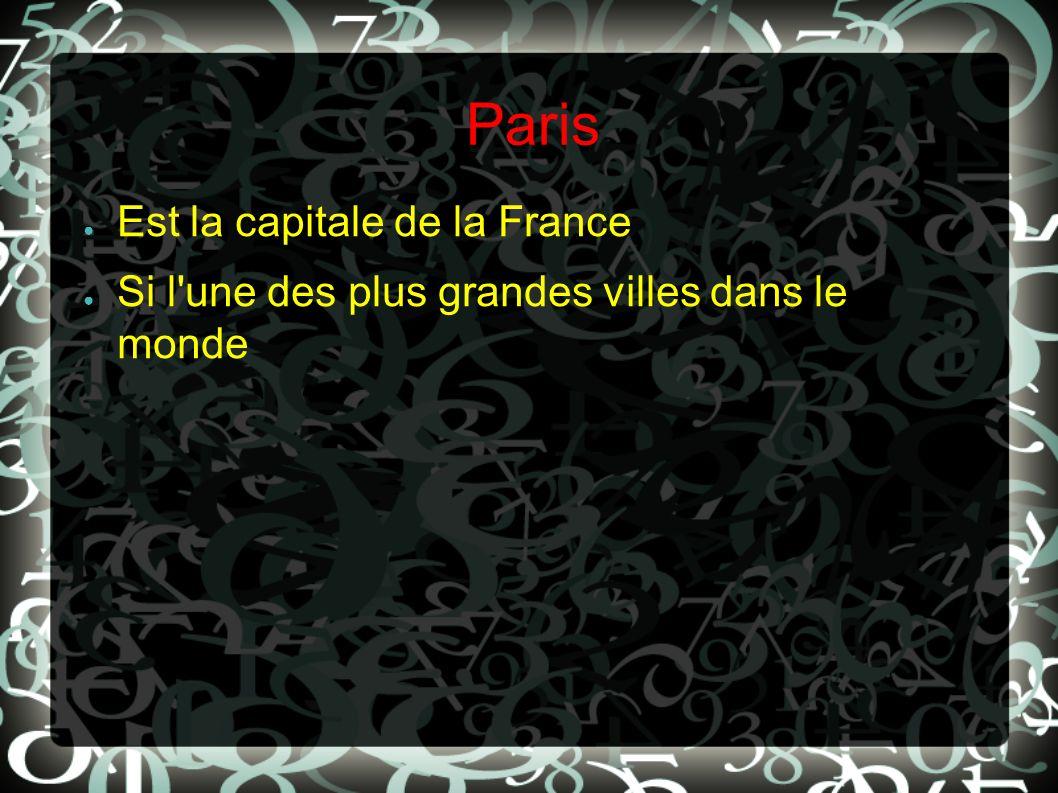Paris Est la capitale de la France Si l'une des plus grandes villes dans le monde