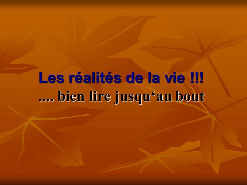 Les réalités de la vie !!!....bien lire jusquau bout Les réalités de la vie !!!....