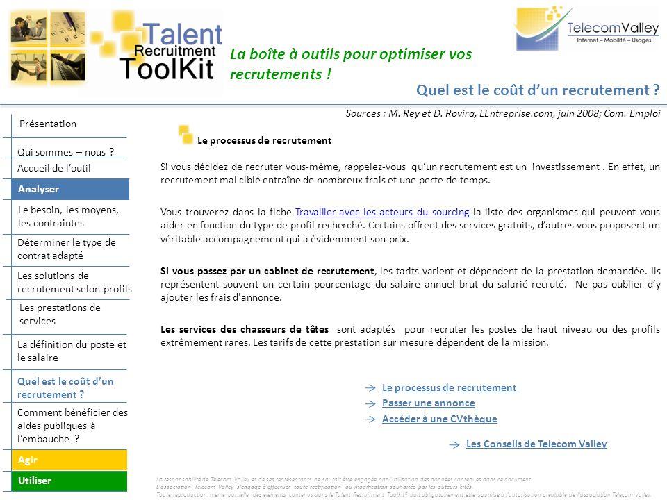 Quel est le coût dun recrutement ? La boîte à outils pour optimiser vos recrutements ! Le processus de recrutement Si vous décidez de recruter vous-mê