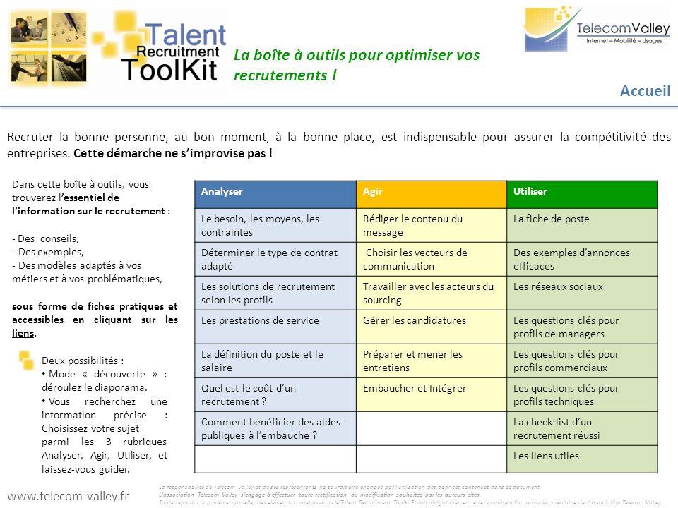 Dans cette boîte à outils, vous trouverez lessentiel de linformation sur le recrutement : - Des conseils, - Des exemples, - Des modèles adaptés à vos
