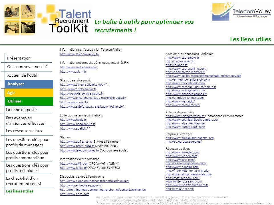 Informations sur lassociation Telecom Valley http://www.telecom-valley.fr/ Informations et conseils génériques, actualités RH http://www.lentreprise.c
