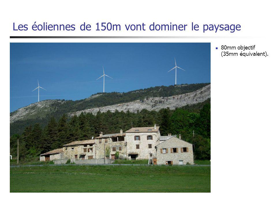 Les éoliennes de 150m vont dominer le paysage 80mm objectif (35mm équivalent).