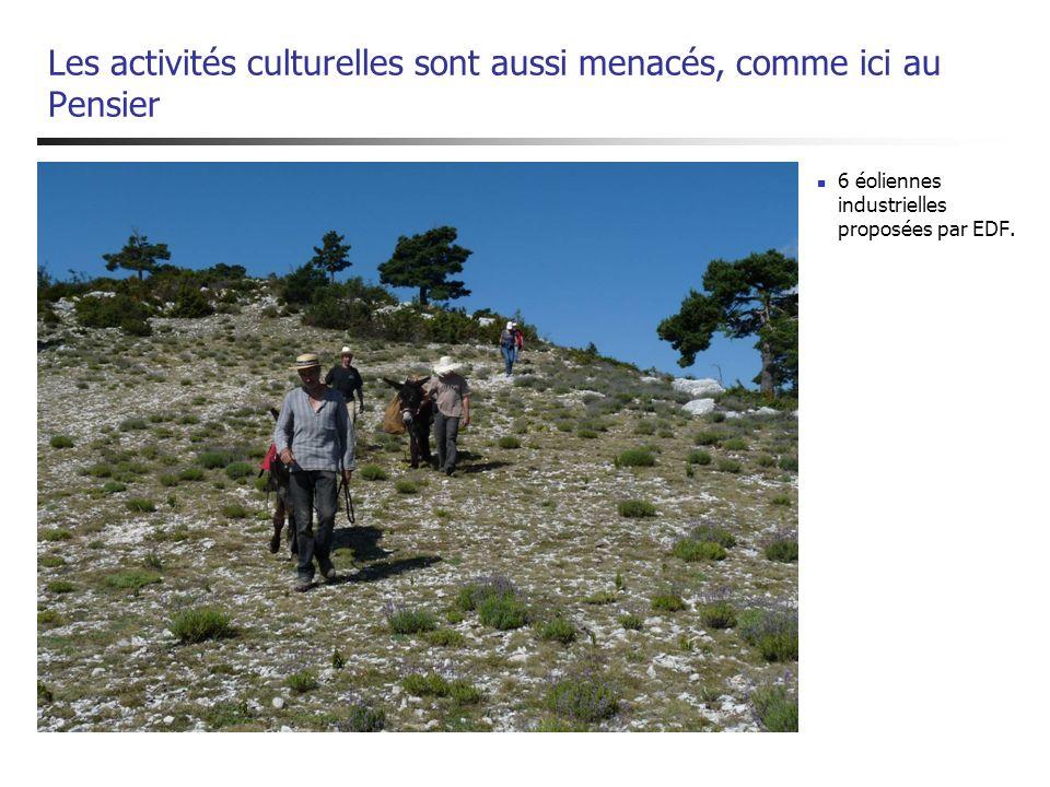 Les activités culturelles sont aussi menacés, comme ici au Pensier 6 éoliennes industrielles proposées par EDF.