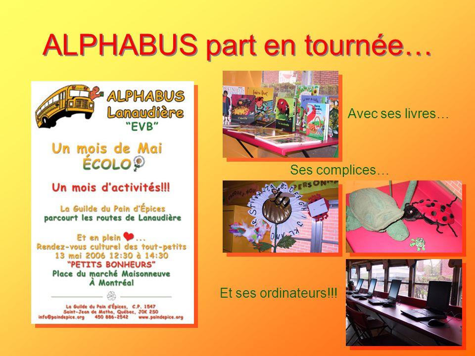ALPHABUS part en tournée… Avec ses livres… Ses complices… Et ses ordinateurs!!!