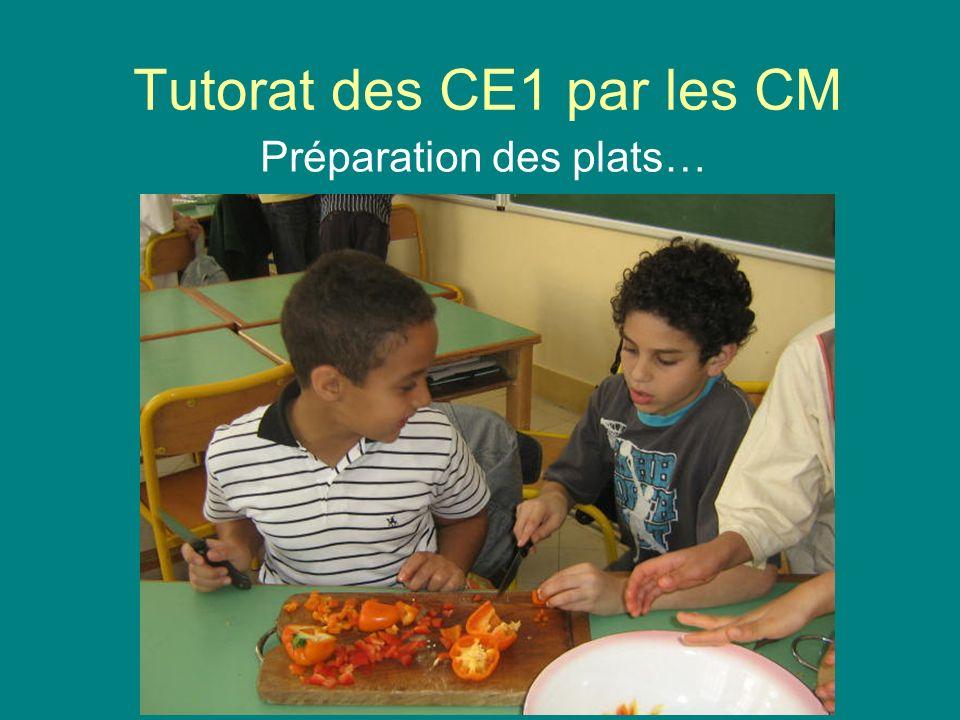 Tutorat des CE1 par les CM Préparation des plats…