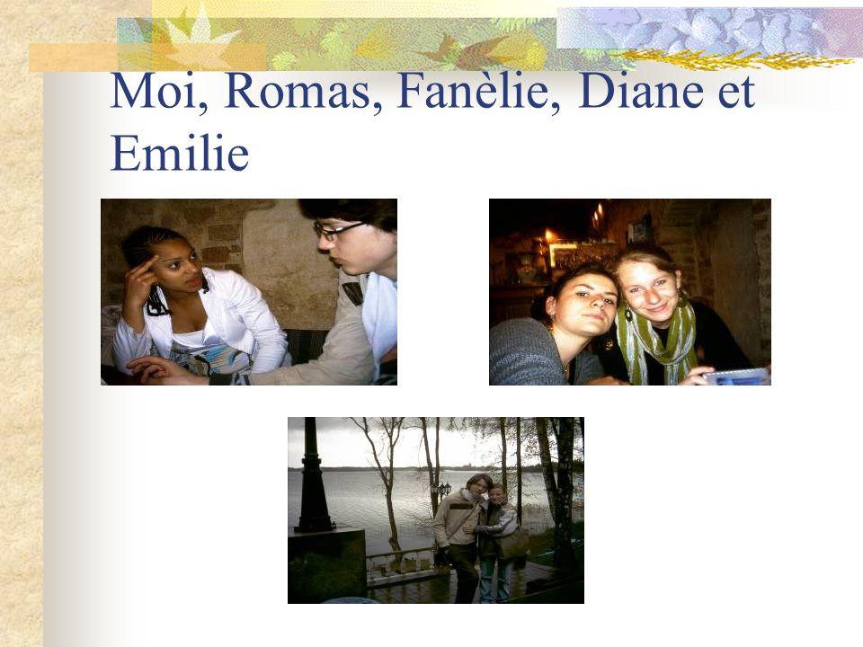 Moi, Romas, Fanèlie, Diane et Emilie
