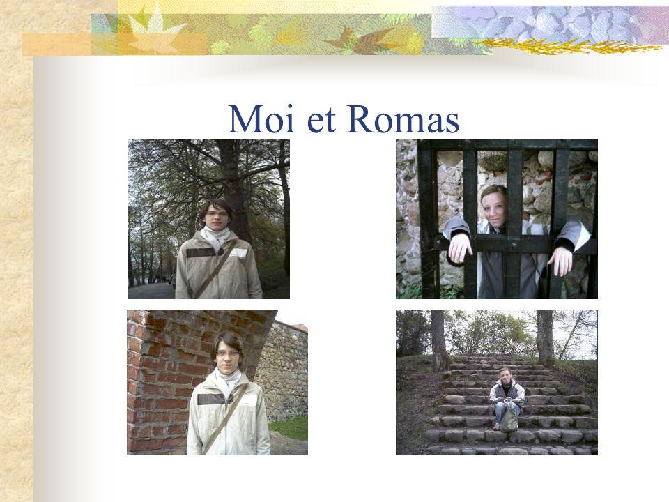 Moi et Romas