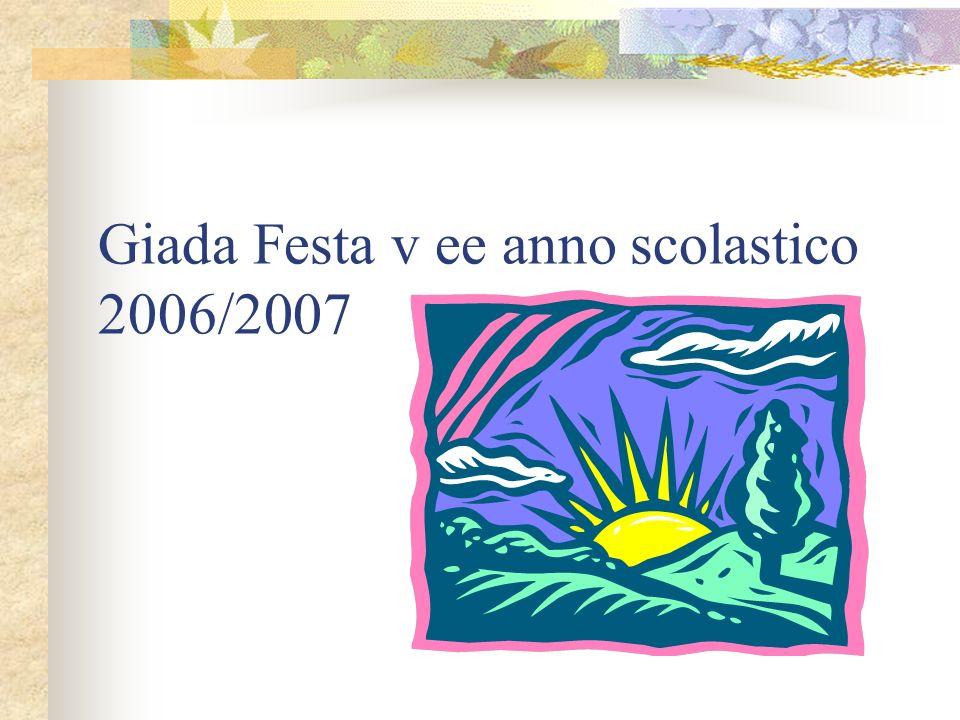 Giada Festa v ee anno scolastico 2006/2007
