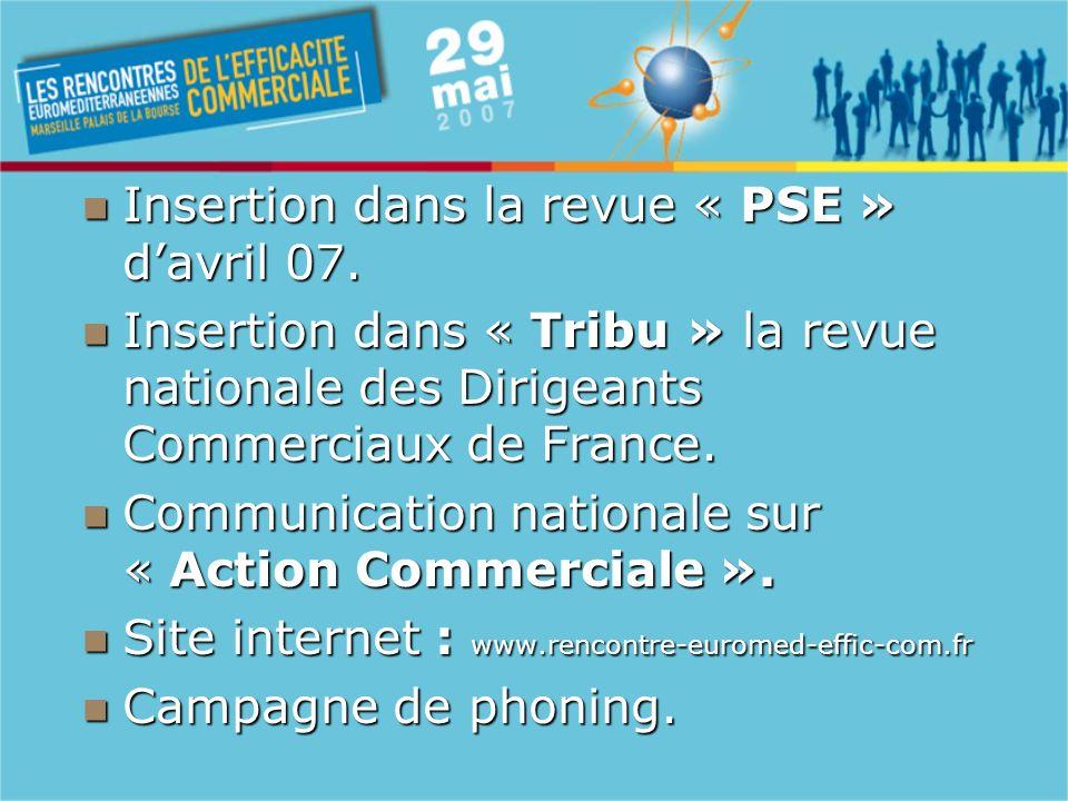 Insertion dans la revue « PSE » davril 07. Insertion dans la revue « PSE » davril 07.
