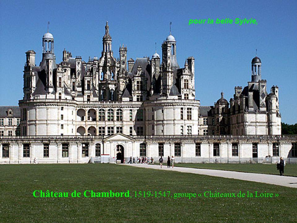 Château de Chenonceau, 16è siècle, groupe « Châteaux de la Loire » Tu m as quittée