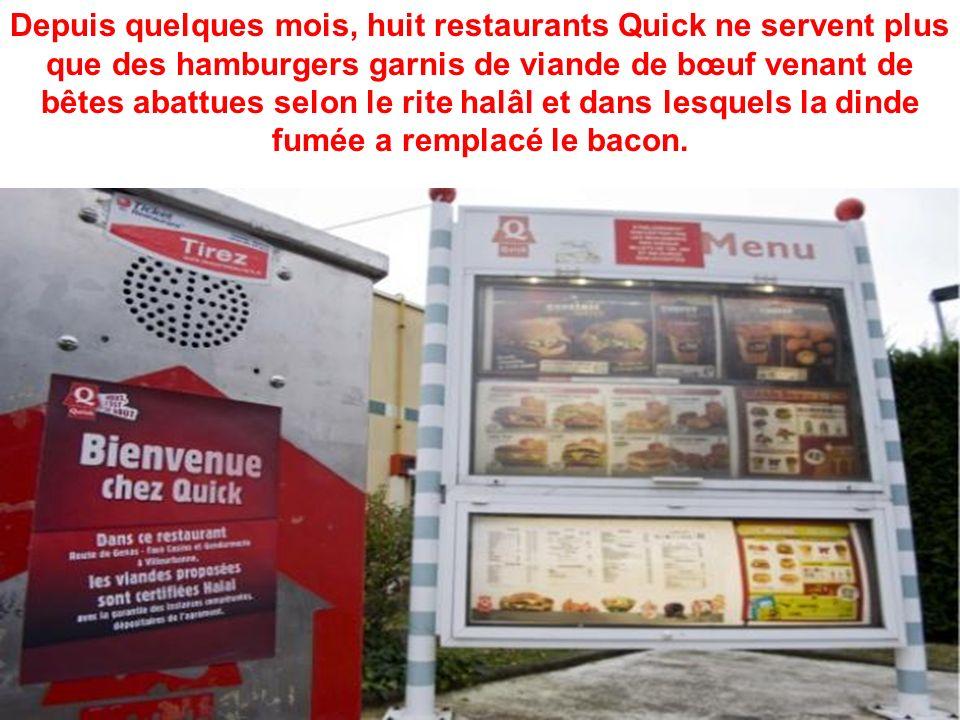 Depuis quelques mois, huit restaurants Quick ne servent plus que des hamburgers garnis de viande de bœuf venant de bêtes abattues selon le rite halâl et dans lesquels la dinde fumée a remplacé le bacon.