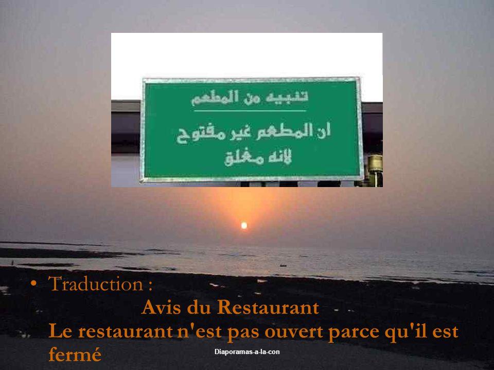 Diaporamas-a-la-con Traduction : Avis du Restaurant Le restaurant n'est pas ouvert parce qu'il est fermé