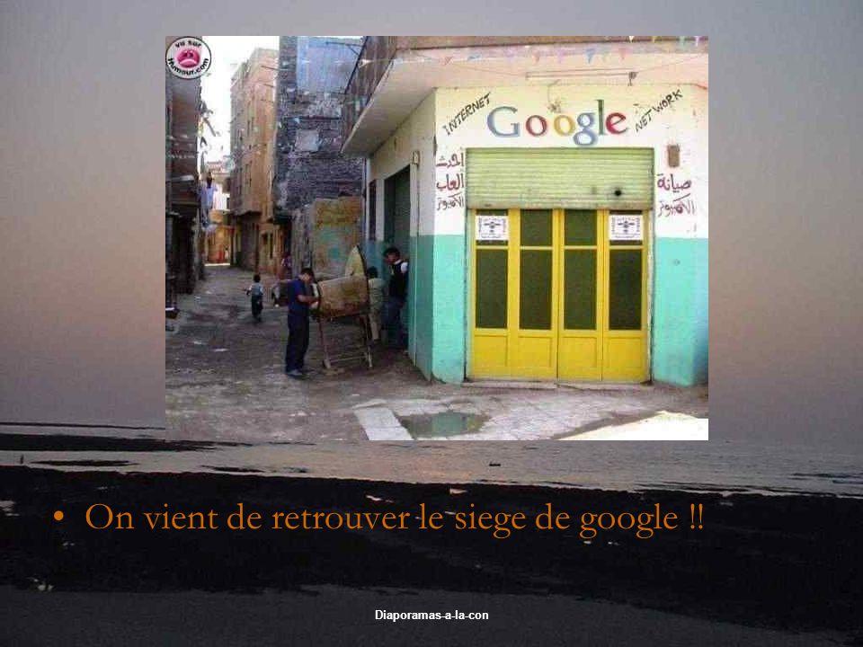 On vient de retrouver le siege de google !!