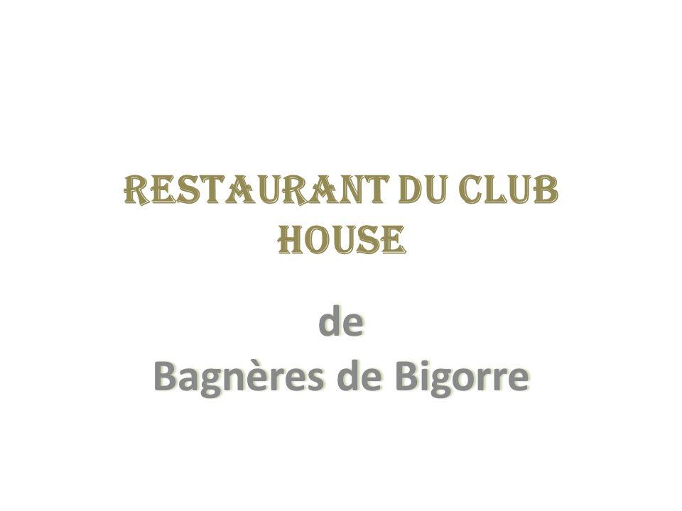 Restaurant du Club House de Bagnères de Bigorre