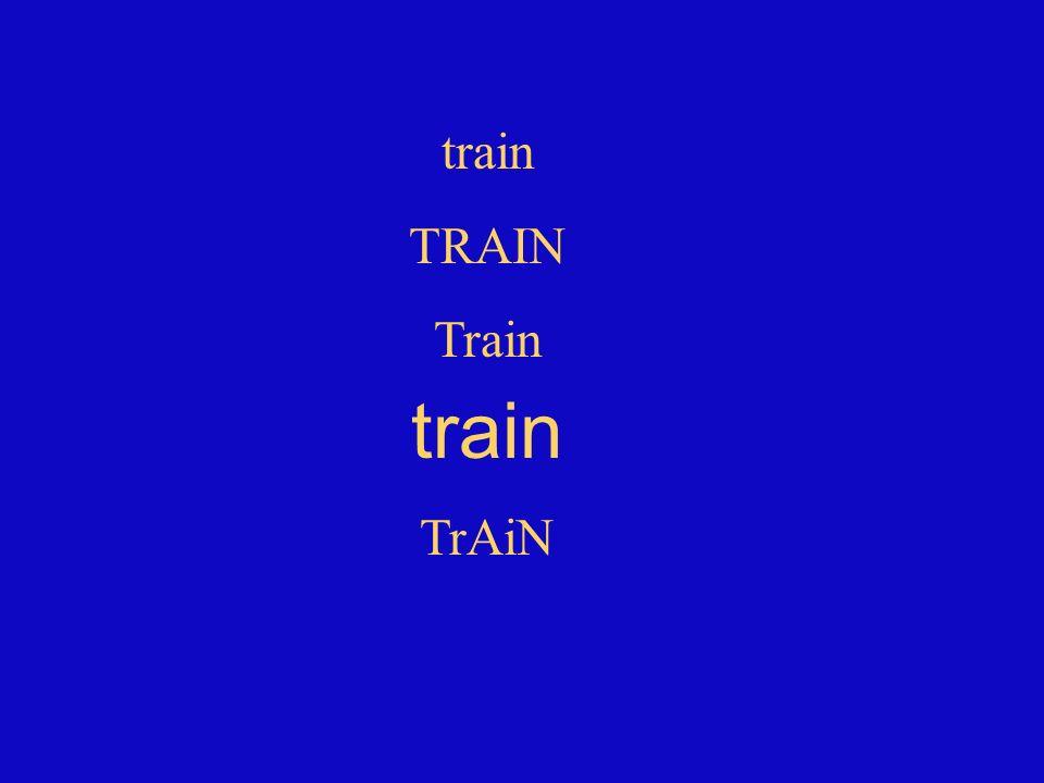TRAIN Train train TrAiN