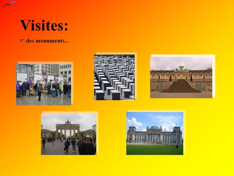 Visites: des monuments...
