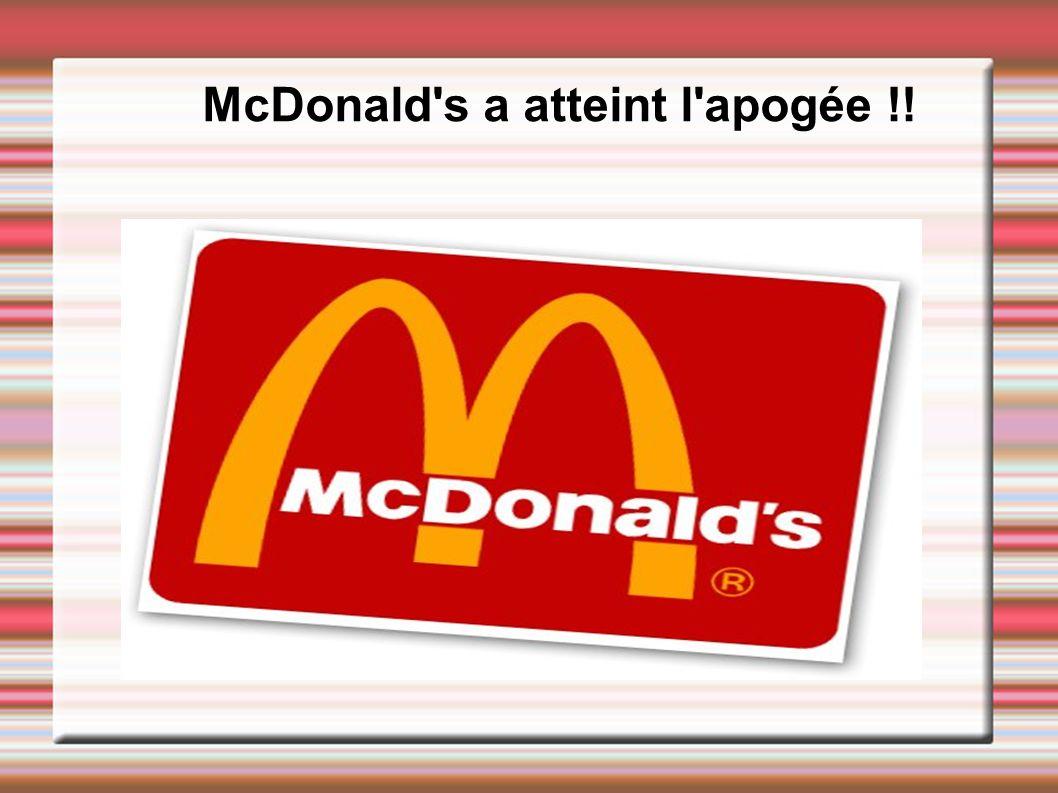 McDonald's a atteint l'apogée !!