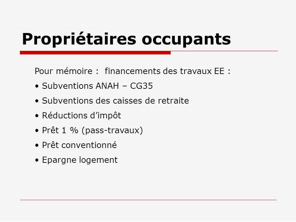 Subvention CG35 et Bretagne Conseil Général Ille et Vilaine En complément ANAH, 10 % en LI subvention plafonnée à 7 500.