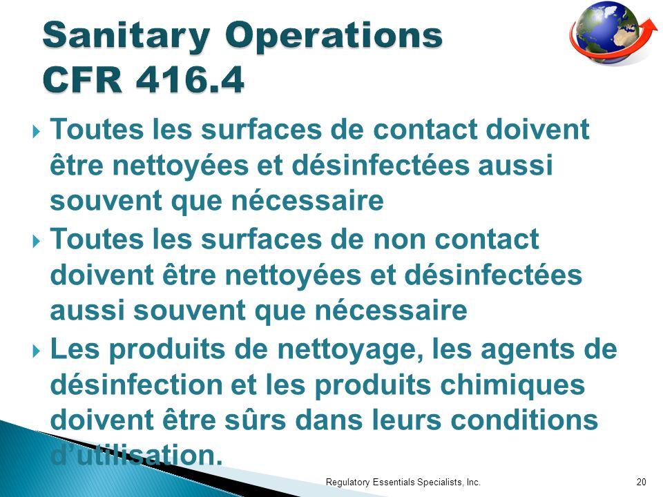Toutes les surfaces de contact doivent être nettoyées et désinfectées aussi souvent que nécessaire Toutes les surfaces de non contact doivent être net