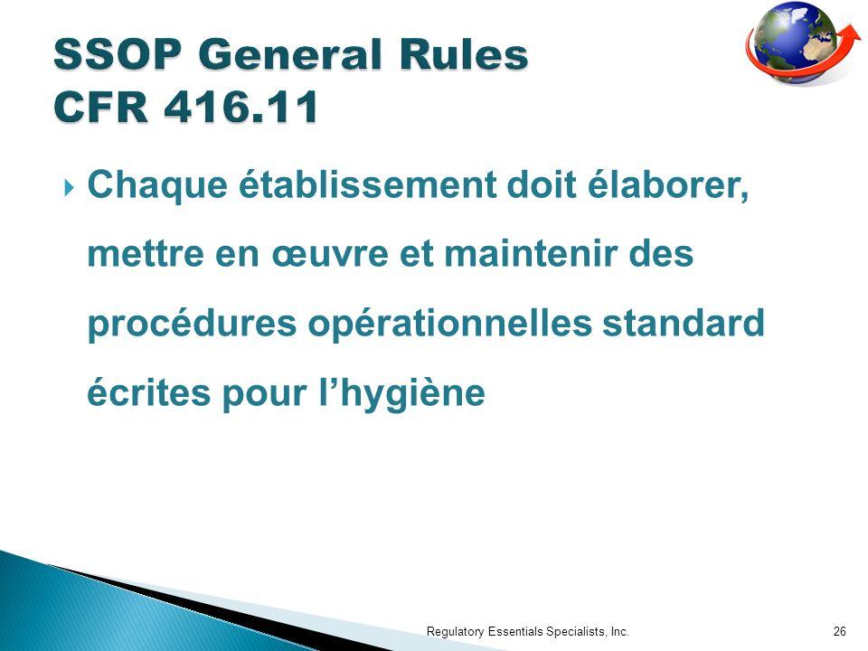 Chaque établissement doit élaborer, mettre en œuvre et maintenir des procédures opérationnelles standard écrites pour lhygiène Regulatory Essentials Specialists, Inc.26