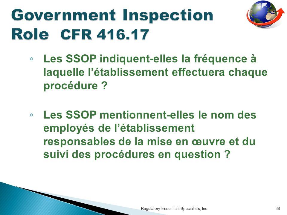 Les SSOP indiquent-elles la fréquence à laquelle létablissement effectuera chaque procédure .