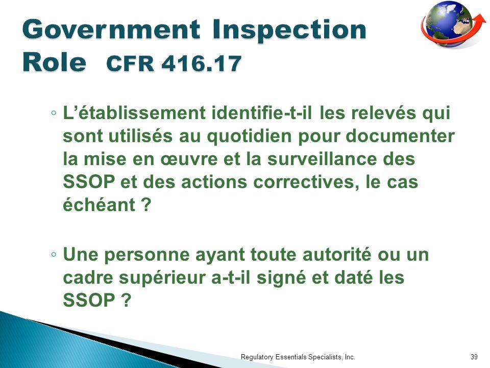 Létablissement identifie-t-il les relevés qui sont utilisés au quotidien pour documenter la mise en œuvre et la surveillance des SSOP et des actions c