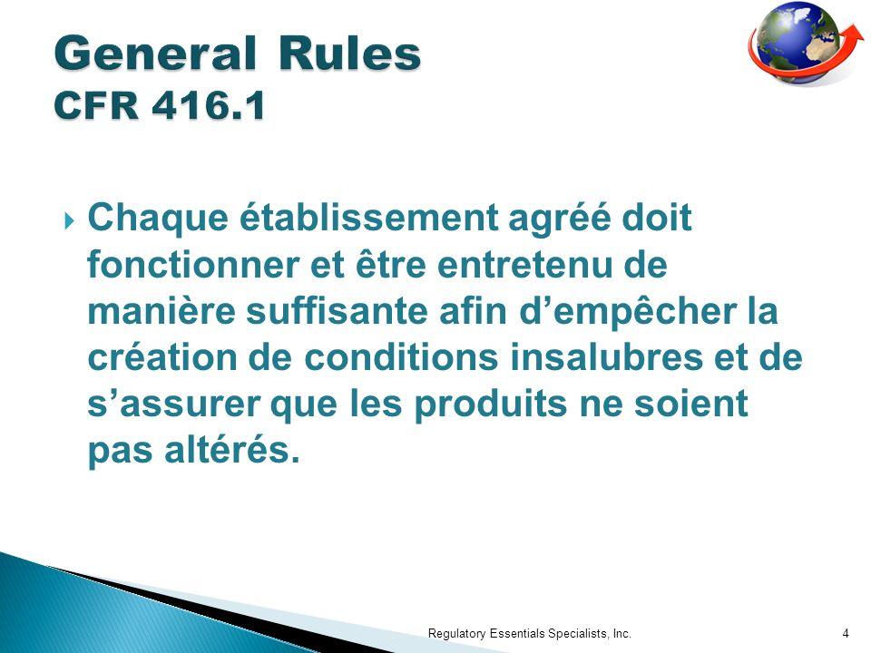 Règles générales (416.11) Élaboration des SSOP (416.12) Mise en œuvre des SSOP (416.13) Maintien ou efficacité (416.14) Actions correctives (416.15) Conservation des relevés (416.16) Regulatory Essentials Specialists, Inc.25