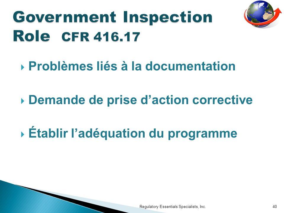 Problèmes liés à la documentation Demande de prise daction corrective Établir ladéquation du programme Regulatory Essentials Specialists, Inc.40