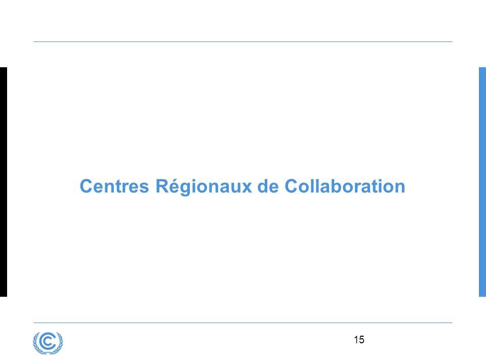 15 Centres Régionaux de Collaboration