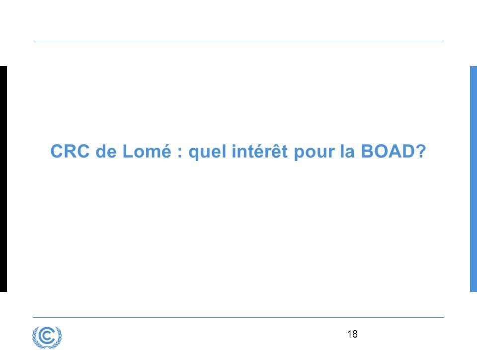 18 CRC de Lomé : quel intérêt pour la BOAD?
