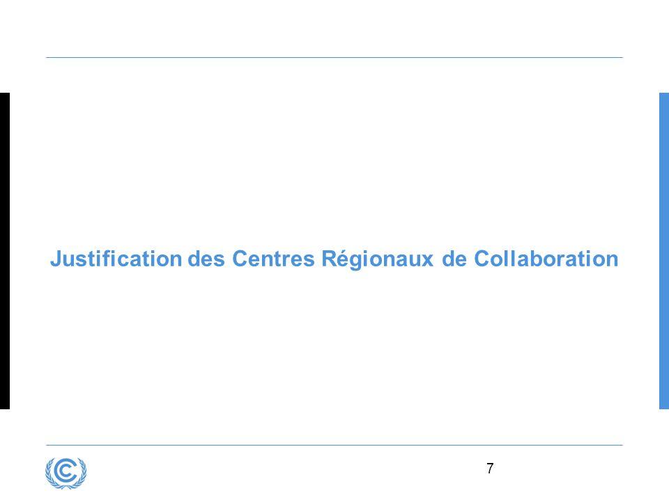 7 Justification des Centres Régionaux de Collaboration