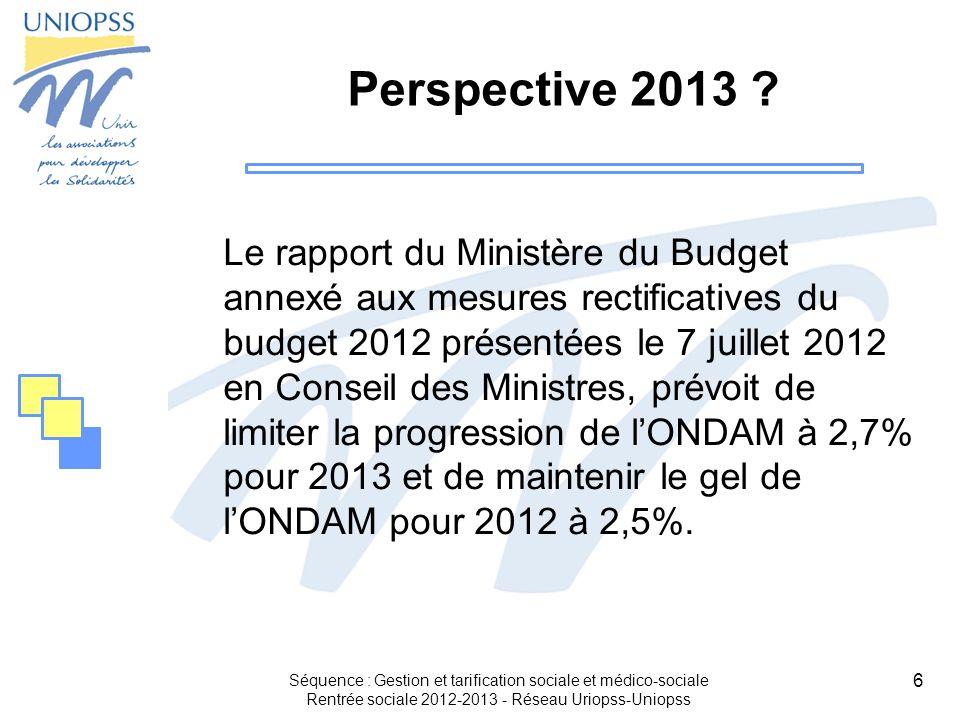 6 Perspective 2013 ? Le rapport du Ministère du Budget annexé aux mesures rectificatives du budget 2012 présentées le 7 juillet 2012 en Conseil des Mi