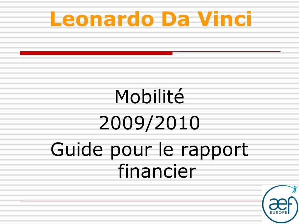 Leonardo Da Vinci Mobilité 2009/2010 Guide pour le rapport financier
