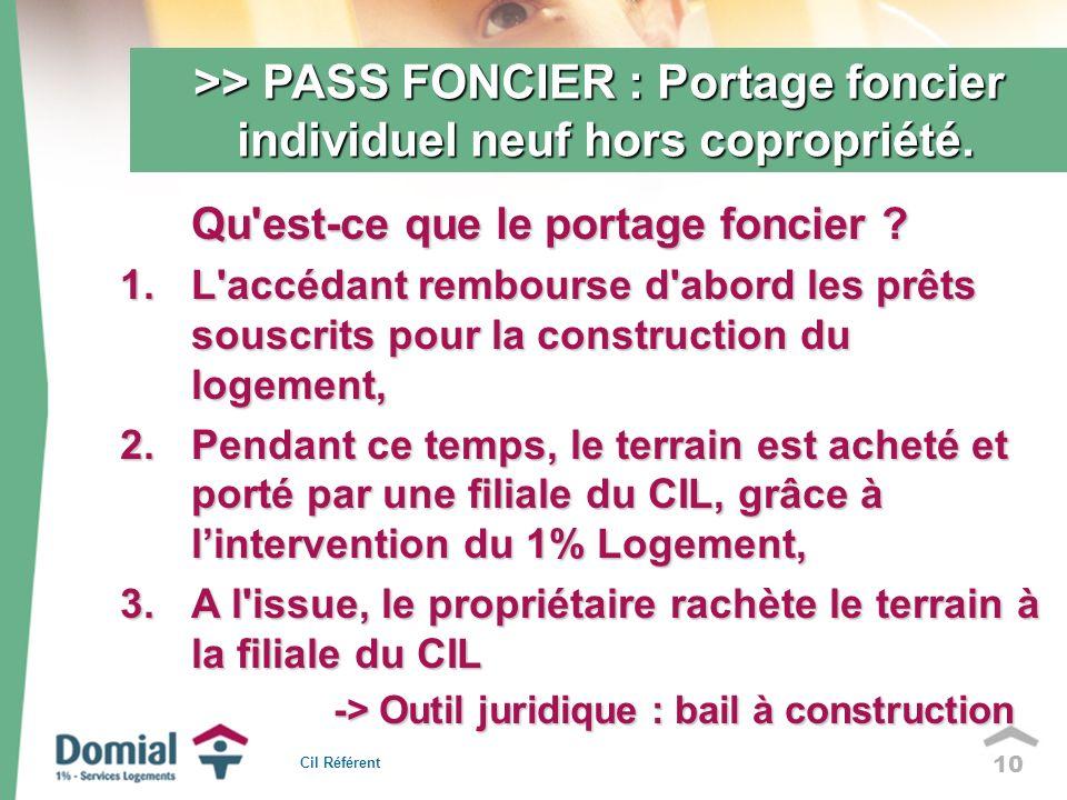 10 >> PASS FONCIER : Portage foncier individuel neuf hors copropriété.