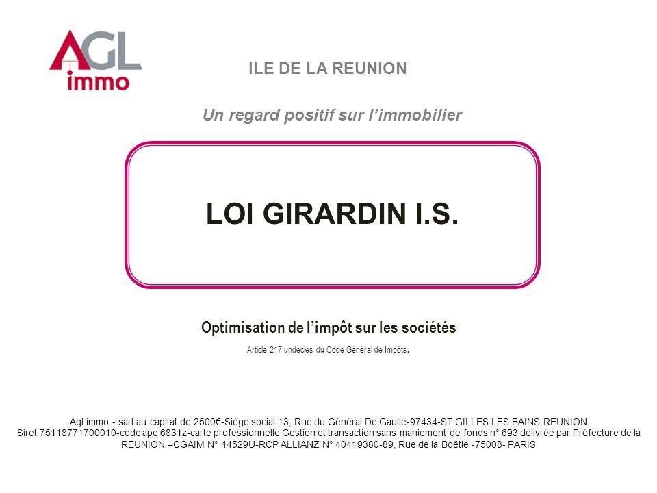 ILE DE LA REUNION LOI GIRARDIN I.S.