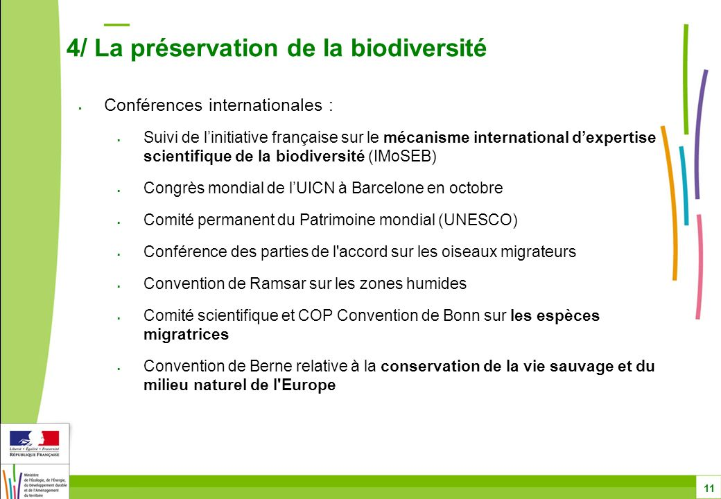 Conférences internationales : Suivi de linitiative française sur le mécanisme international dexpertise scientifique de la biodiversité (IMoSEB) Congrè